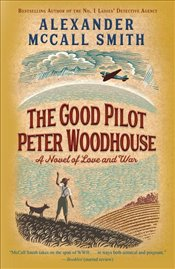Good Pilot Peter Woodhouse - Smith, Alexander McCall