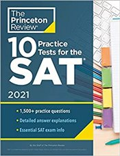 10 Practice Tests For The Sat 2021 Edition -