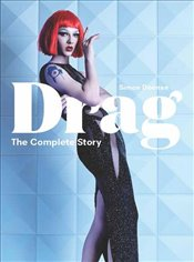 Drag : The Complete Story - Doonan, Simon