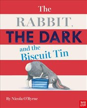 Rabbit the Dark and the Biscuit Tin - OByrne, Nicola