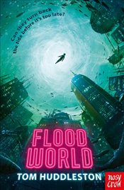 Floodworld - Huddleston, Tom