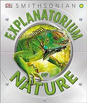 Explanatorium Of Nature - DK Publishing