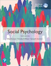 Social Psychology 10e - Aronson, Elliot
