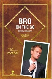Bro on the Go : Güncel Kurallar - Stinson, Barney