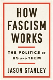 How Fascism Works - Stanley, Jason