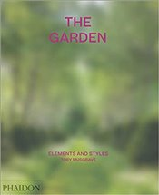 Garden : Elements and Styles - Musgrave, Toby