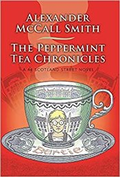 Peppermint Tea Chronicles - Smith, Alexander McCall