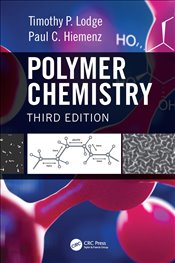 Polymer Chemistry 3E - Lodge, Timothy P.