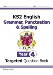 KS2 English Targeted Question Book : Grammar, Punctuation & Spelling - Year 4 - Books, CGP