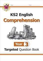 KS2 English Targeted Question Book : Year 3 Comprehension - Book 1 : Comprehension Year 3 - Books, CGP