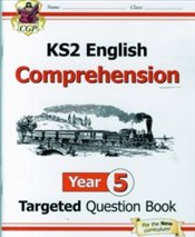 KS2 English Targeted Question Book : Year 5 Comprehension - Book 1 : Comprehension Year 5 - Books, CGP