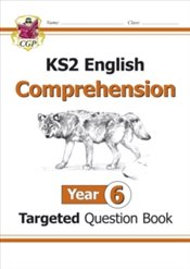 KS2 English Targeted Question Book : Year 6 Comprehension - Book 1 : Comprehension Year 6 - Books, CGP