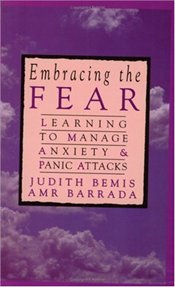 Embracing the Fear - Bemis, Judith