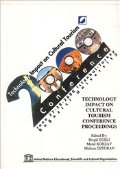 Technology Impact on Cultural Tourism 2000 Conference - EGELİ, BİRGÜL