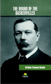 Hound of the Baskervilles - Doyle, Sir Arthur Conan