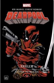 Deadpool : Patiler - Petrucha, Stefan