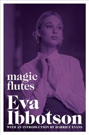 Magic Flutes - Ibbotson, Eva
