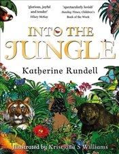 Into the Jungle - Rundell, Katherine