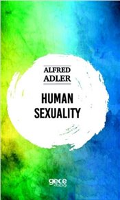 Human Sexuality - Adler, Alfred