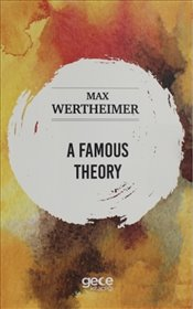 Famous Theory - Wertheimer, Max