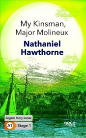 My Kinsman-Major Molineux : A1 Stage1 - Hawthorne, Nathaniel