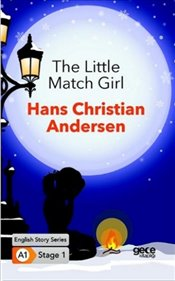 Little Match Girl : A1 Stage1 - Andersen, Hans Christian