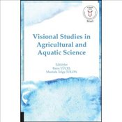 Visional Studies in Agricultural and Aquatic Science - Yücel, Banu