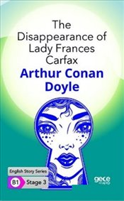 Disappearance of Lady Frances Carfax : B1 Stage 3 : Cep Boy - Doyle, Sir Arthur Conan