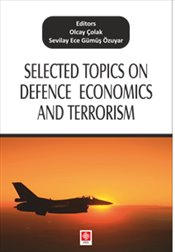 Selected Topics on Defence Economics and Terrorism - Çolak, Olcay
