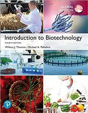 Introduction to Biotechnology 4e - Thieman, William
