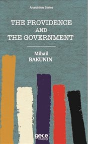 Providence and the Government : Cep Boy - Bakunin, Mihail