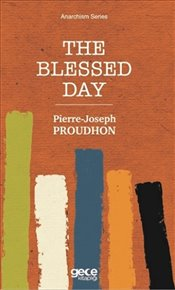 Blessed Day : Cep Boy - Proudhon, Pierre Joseph