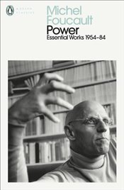 Power : Essential Works of Foucault : 1954-1984 - Foucault, Michel