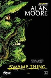 Swamp Thing Efsanesi : 1. Cilt - Moore, Alan