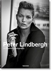 Peter Lindbergh : On Fashion Photography - Lindbergh, Peter