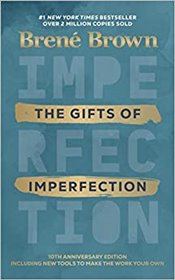 Gifts Of Imperfection - Brown, Brené