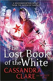 Lost Book of the White (The Eldest Curses) - Clare, Cassandra