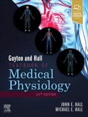 Guyton and Hall Textbook of Medical Physiology 14E - Hall, John E.