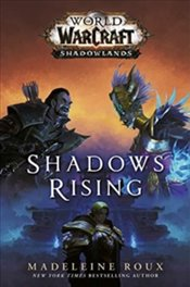 World Of Warcraft : Shadows Rising - Roux, Madeleine