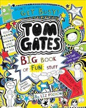 Tom Gates : Big Book of Fun Stuff - Pichon, Liz