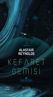 Kefaret Gemisi - Reynolds, Alastair