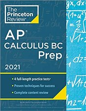 Princeton Review AP Calculus BC Prep, 2021 - Princeton Review