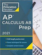 Princeton Review AP Calculus AB Prep, 2021 -