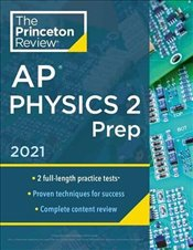 Princeton Review AP Physics 2 Prep, 2021 -