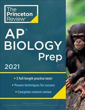 Princeton Review AP Biology Prep, 2021 -