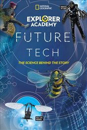 Explorer Academy Future Tech : The Science Behind the Story - Alcheh, Jamie Kiffel