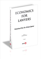 Economics For Lawyers - Şener, Orhan