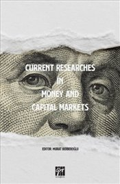 Current Researches in Money and Capital Markets - Berberoğlu, Murat