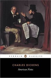 American Notes - Dickens, Charles