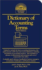 Dictionary of Accounting Terms 3e - Siegel, Joel G.